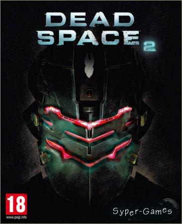 Dead space 2 скачать торрент расширенное издание.