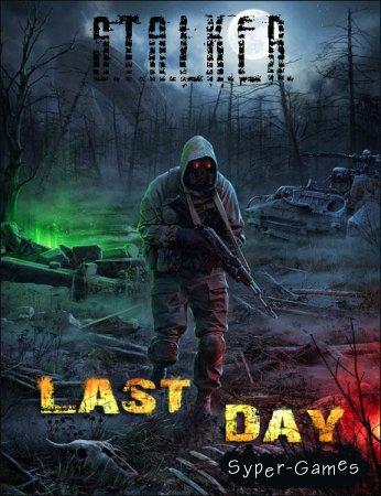 S.T.A.L.K.E.R.: Last Day (2017/RUS/RePack by SeregA-Lus)