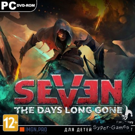 Seven: The Days Long Gone *v.1.0.6.1* (2017/RUS/ENG/MULTi9/RePack)