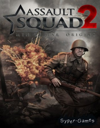 Assault Squad 2: Men of War Origins (2016/RUS/RePack by xatab)