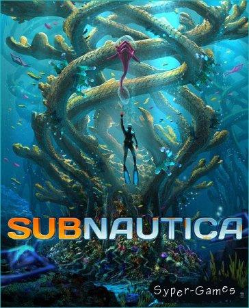 Subnautica (2018/RUS/ENG/Multi/RePack by xatab/qoob)
