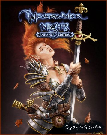 Neverwinter Nights: Enhanced Edition (2018/ENG/MULTI/License)