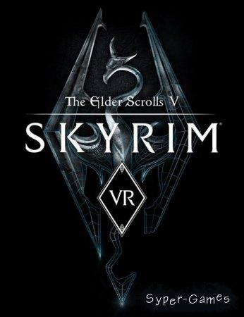 The Elder Scrolls V: Skyrim VR (2018/RUS/ENG/Multi/RePack)