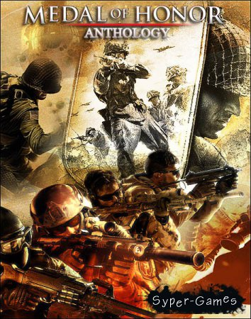 Medal of Honor: Anthology (2002-2012/RUS/ENG/Repack by R.G. Catalyst)