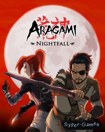 Aragami: Nightfall (2018/RUS/ENG/Multi/RePack by xatab)