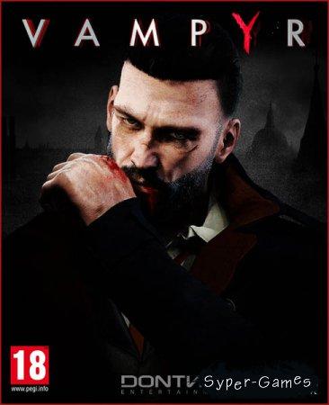 Vampyr (2018/RUS/ENG/Multi/RePack by xatab)