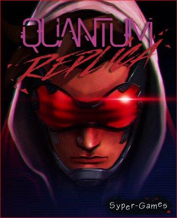 Quantum Replica (2018/RUS/ENG/Multi/RePack by R.G. Catalyst)