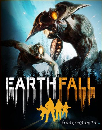 Earthfall (2018/RUS/ENG/Multi/RePack by SpaceX)