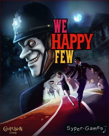 We Happy Few (2018/RUS/ENG/Multi/RePack by qoob)
