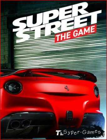 Super Street: The Game (2018/RUS/ENG/Multi/RePack by qoob)