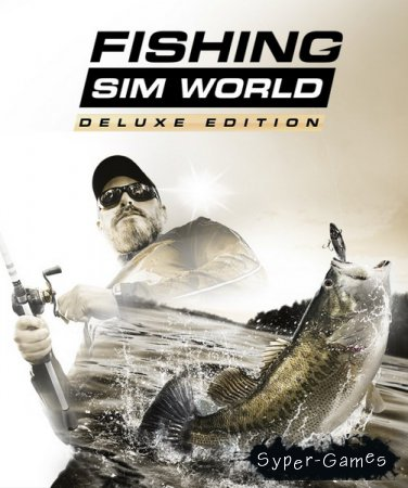 Fishing Sim World: Deluxe Edition (2018/RUS/ENG/Multi/RePack by qoob)