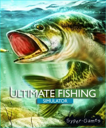 Ultimate Fishing Simulator (2018/RUS/ENG/Multi/RePack by qoob)
