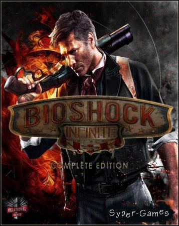 BioShock Infinite: The Complete Edition (2014/RUS/Repack by xatab)