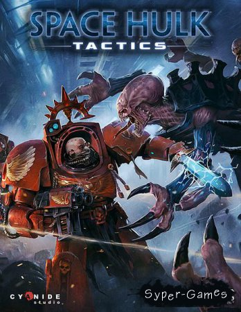 Space Hulk: Tactics (2018/RUS/ENG/Multi/RePack by qoob)