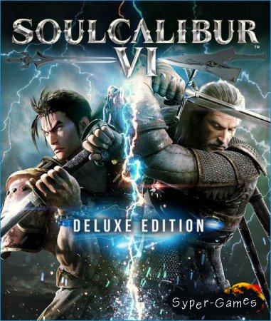 Soulcalibur VI: Deluxe Edition (2018/RUS/ENG/Multi/RePack by qoob)