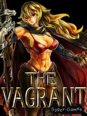 The Vagrant (2018/RUS/ENG/Multi/RePack by xatab)