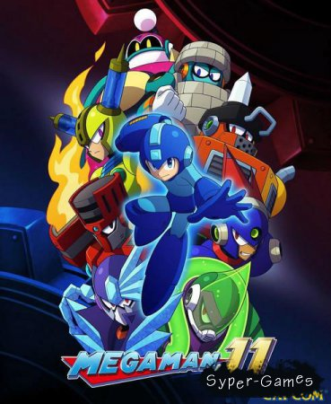 Mega Man 11 (2018/ENG/Multi/Steam-Rip)