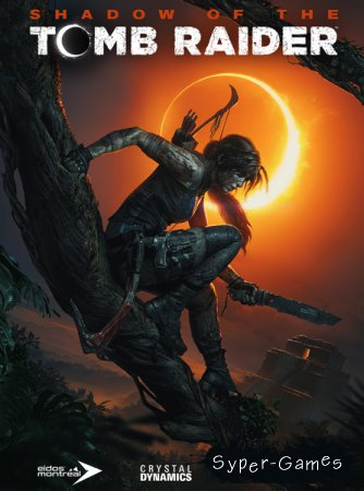 Shadow of the Tomb Raider - Croft Edition (2018/RUS/ENG/Multi/RePack by xatab)