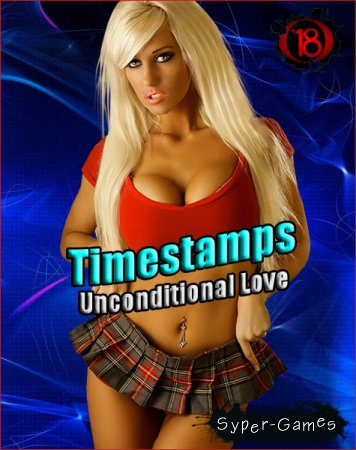 Timestamps, Unconditional Love (2018/RUS/ENG)