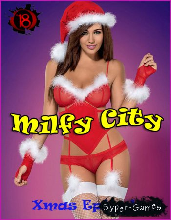 Milfy City Xmas Episode [Completed] (2018/RUS/ENG)
