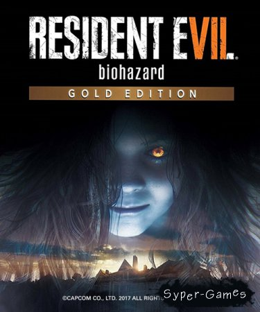 Resident Evil 7: Biohazard - Gold Edition (2017-2019/RUS/ENG/Multi/RePack by xatab)