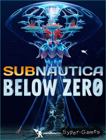 Subnautica: Below Zero (2019/RUS/ENG/Multi/RePack by xatab)