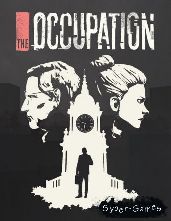 The Occupation (2019/RUS/ENG/MULTI/Repack by xatab)