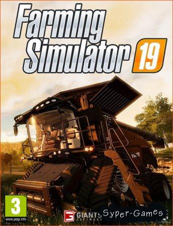Farming Simulator 19 (2018/RUS/ENG/RePack by xatab)