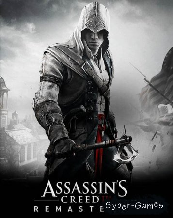 Assassin's Creed III Remastered (2019/RUS/ENG/MULTi/RePack by =nemos=)