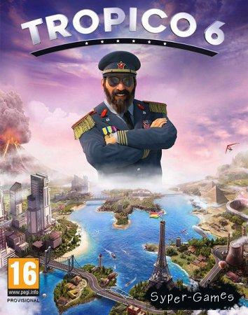 Tropico 6 El Prez Edition (2019/RUS/ENG/MULTi/RePack by R.G. Catalyst)