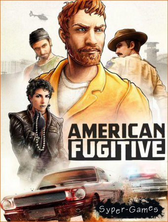 American Fugitive (2019/RUS/ENG/MULTi/RePack by R.G. Catalyst)