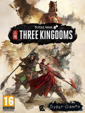 Total War: Three Kingdoms (2019/RUS/ENG/RePack by xatab)