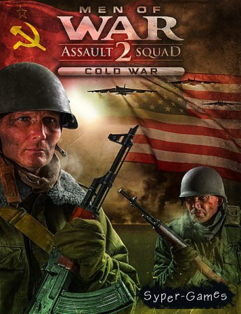 Men of War: Assault Squad 2 - Cold War (2019/RUS/ENG/Multi/RePack by xatab)