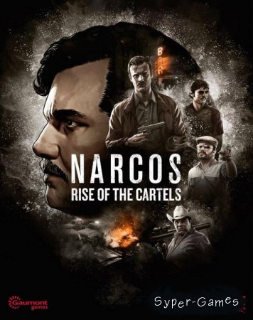Narcos: Rise of the Cartels (2019/RUS/ENG/MULTi/RePack by SpaceX)